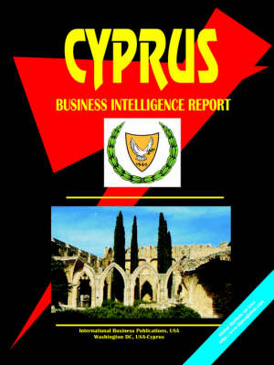 Cyprus Business Intelligence Report by Usa Ibp