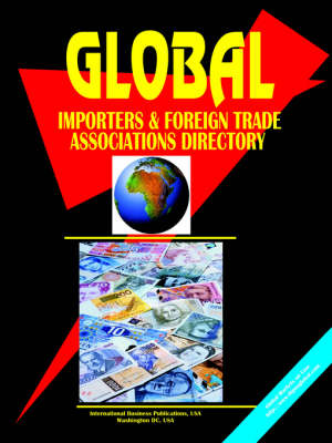 Global Importers and Foreign Trade Associations Directory by Usa Ibp