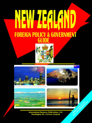 New Zealand Foreign Policy and Governmen by Usa Ibp
