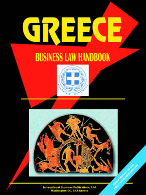 Greece Business Law Handbook by IBP USA