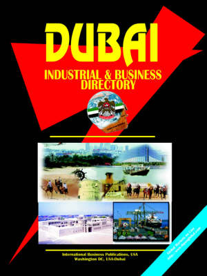 Dubai Industrial and Business Directory by Usa Ibp