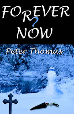 Forever Now by Peter Thomas