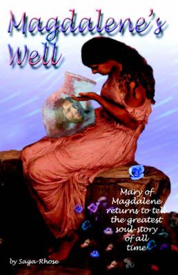 Magdalene's Well by Saga-Rhose