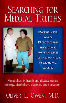Searching for Medical Truths by M D Oliver, E Owen