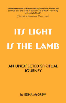 Its Light Is the Lamb by Edna McGrew