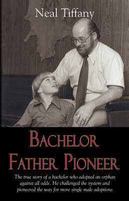 Bachelor Father Pioneer by Neal Tiffany