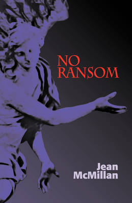 No Ransom by Jean McMillan