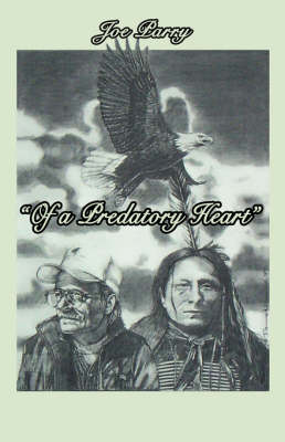 Of a Predatory Heart by Joe Parry