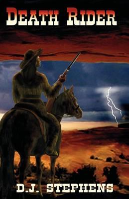 Death Rider by D J Stephens