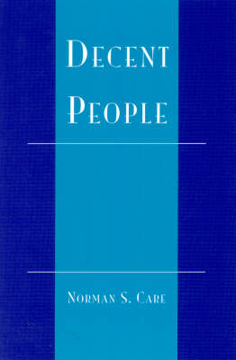 Decent People by Norman S. Care