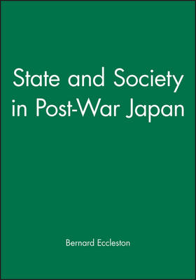 State and Society in Contemporary Japan by Bernard Eccleston