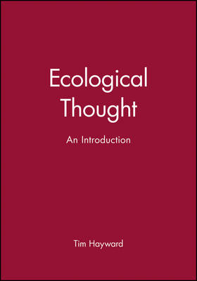 Ecological Thought An Introduction by Tim Hayward