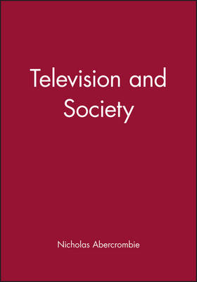 Television and Society by Nicholas Abercrombie