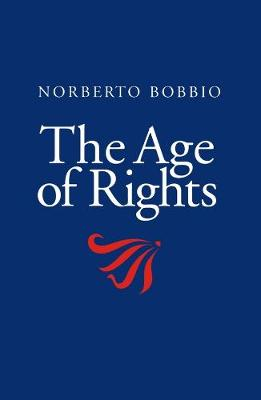 The Age of Rights by Norberto Bobbio
