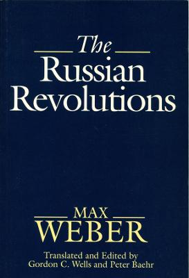 The Russian Revolutions by Max Weber
