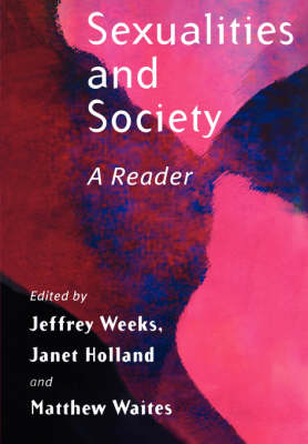 Sexualities and Society A Reader by Jeffrey Weeks