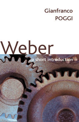 Weber A Short Introduction by Gianfranco Poggi