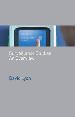 Surveillance Studies An Overview by David Lyon