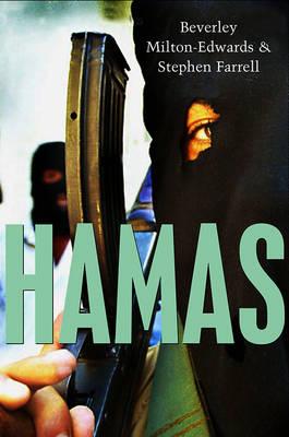 Hamas The Islamic Resistance Movement by Beverley Milton-Edwards, Stephen Farrell