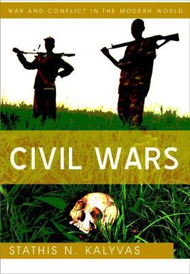 Civil Wars by Stathis N. Kalyvas
