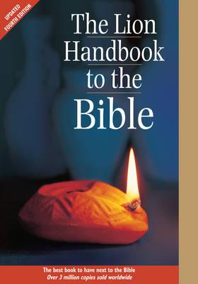 The Lion Handbook to the Bible by Pat Alexander, David Alexander