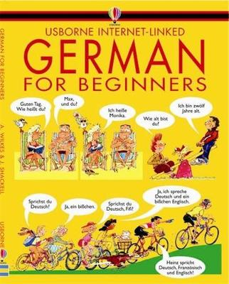 German for Beginners by Angela Wilkes, John Shackell