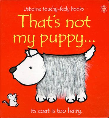 That's Not My Puppy by Fiona Watt, Rachel Wells