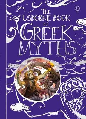 Greek Myths Treasury by Anna Milbourne
