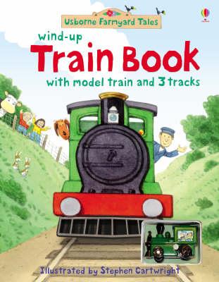 Farmyard Tales Wind-Up Train Book by