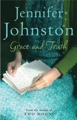 Grace and Truth by Jennifer Johnston
