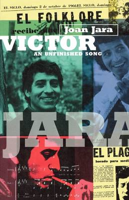 Victor An Unfinished Song by Joan Jara