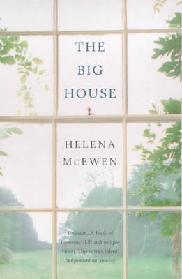 The Big House by Helena McEwen