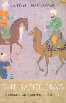 The Saddlebag by Bahiyyih Nakhjavani