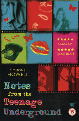 Notes From The Teenage Underground by Simmone Howell