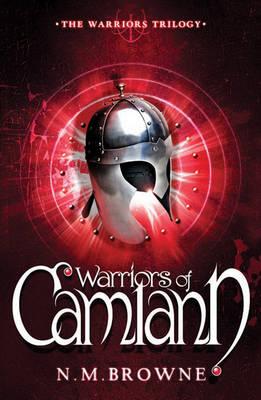 Warriors of Camlann by N. M. Browne