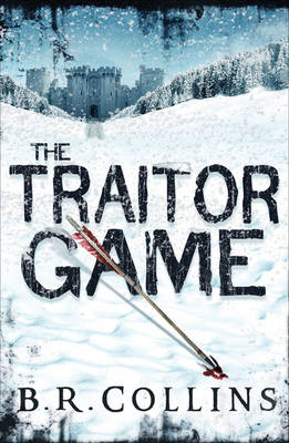 The Traitor Game by B. R. Collins