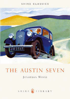 The Austin Seven by Jonathan Wood