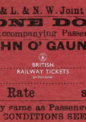 British Railway Tickets by Jan Dobrzynski