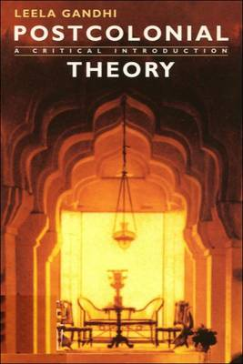 Postcolonial Theory A Critical Introduction by Leela Gandhi