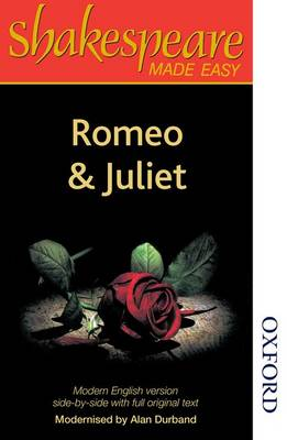 Shakespeare Made Easy: Romeo and Juliet by Alan Durband