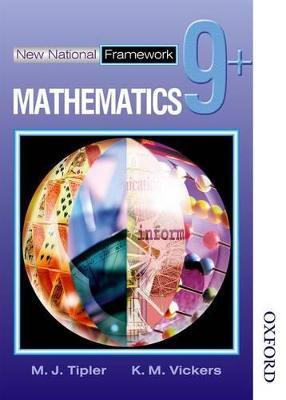 New National Framework Mathematics 9+ Pupil's Book by M. J. Tipler