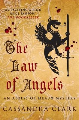 The Law of Angels by Cassandra Clark