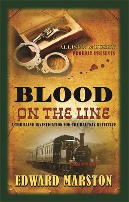 Blood on the Line by Edward Marston