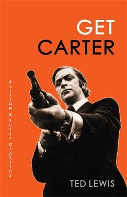 Get Carter by Ted Lewis