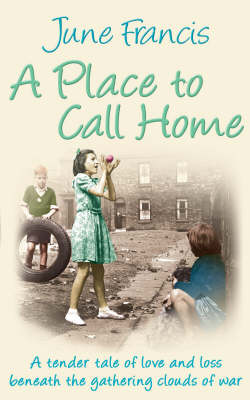 A Place to Call Home by June Francis