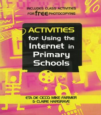 ACTIVITIES FOR USNG THE INTERNET IN PRIMARY SCHOO by
