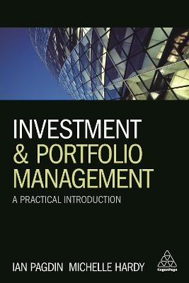 Investment and Portfolio Management A Practical Introduction by Ian Pagdin, Michelle Hardy