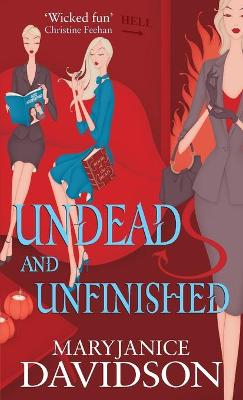 Undead And Unfinished Number 9 in series by MaryJanice Davidson