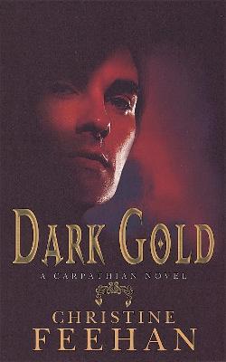 Dark Gold Number 3 in series by Christine Feehan