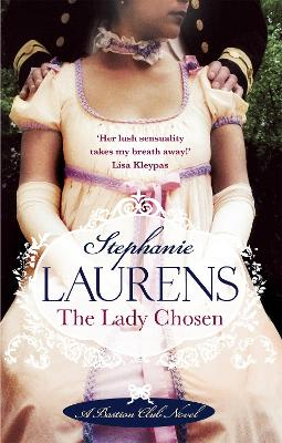 The Lady Chosen Number 1 in series by Stephanie Laurens